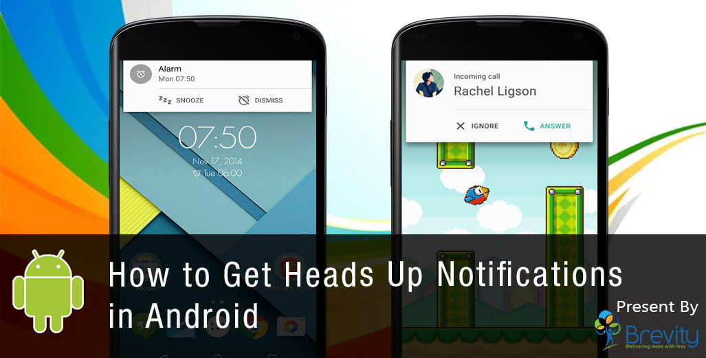 How to Get Heads Up notifications in Android | Brevity Software