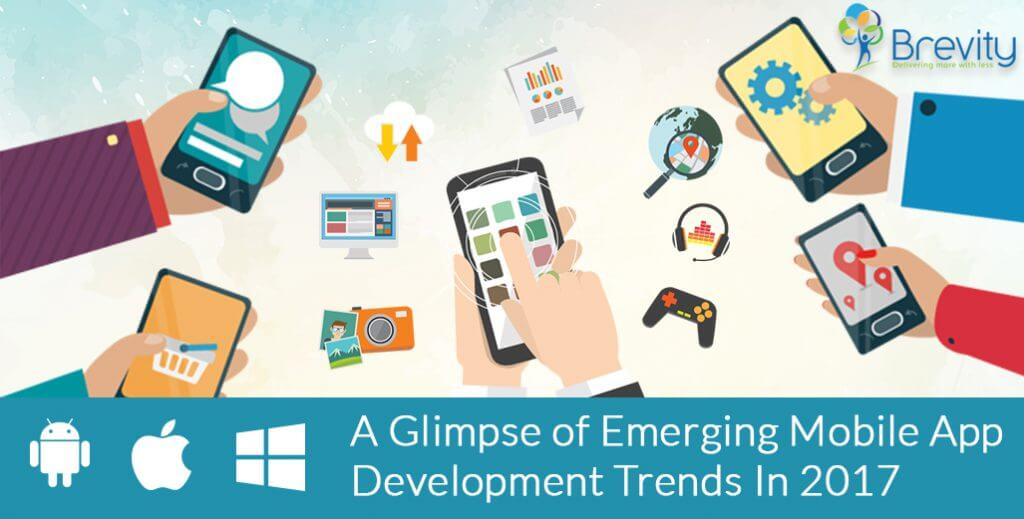 Emerging mobile app development trends in 2017