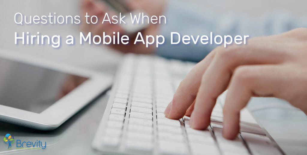 Questions to ask when hiring a mobile app developer