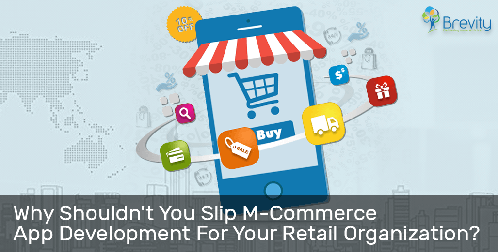M-commerce app development for retail organization
