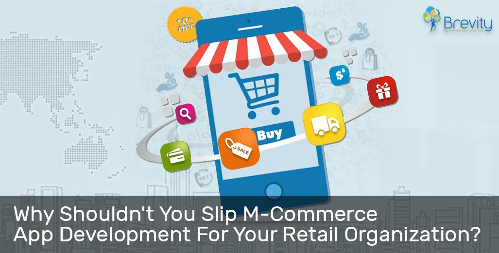 M-commerce app development for retail organization