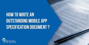 How to write an outstanding mobile app specification document?