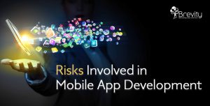 Risks involved in mobile application development