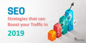 SEO strategies that can boost your traffic in 2019