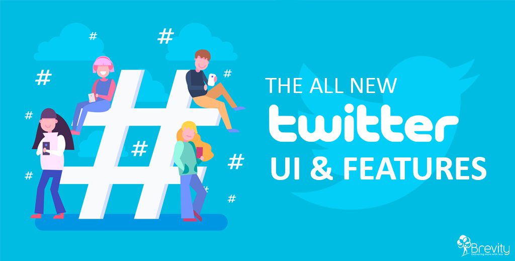The all new Twitter UI and features