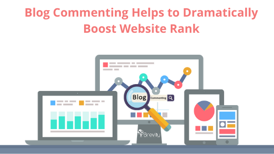 Blog Commenting Helps to Dramatically Boost Website Rank