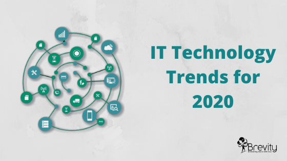 IT Technology Trends for 2020