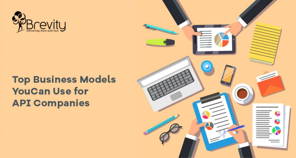 Top Business Models, You Can Use for API Companies